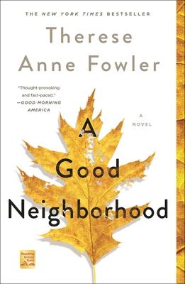 A Good Neighborhood - Fowler, Therese Anne
