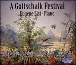 A Gottschalk Festival: Works for piano solo, four hands, & with orchestra