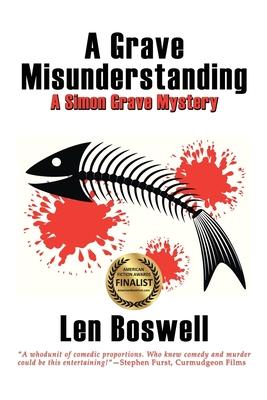 A Grave Misunderstanding: A Simon Grave Mystery - Boswell, Len