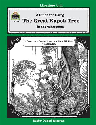 A Guide for Using the Great Kapok Tree in the Classroom - Didominicis, Lynn