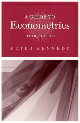 A Guide to Econometrics - Kennedy, Peter E