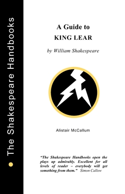 A Guide to King Lear - McCallum, Alistair