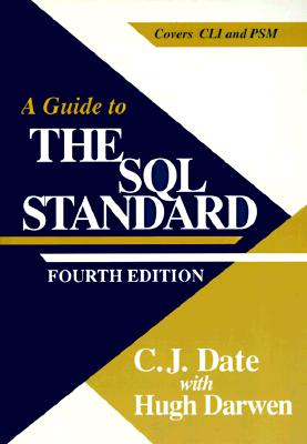 A Guide to SQL Standard - Date, Chris J, and Darwen, Hugh