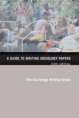 A Guide Writ Soc Papers 5e - Sociology Writing Group