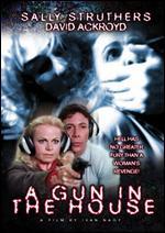 A Gun in the House - Ivan Nagy