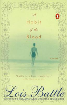 A Habit of the Blood - Battle, Lois