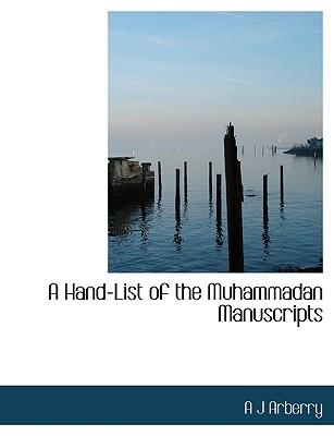 A Hand-List of the Muhammadan Manuscripts - Arberry, Arthur John