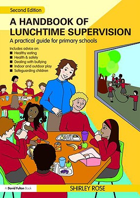 A Handbook for Lunchtime Supervision - Rose, Shirley