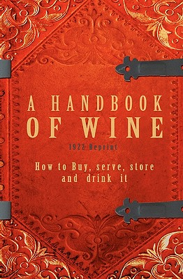 A Handbook of Wine 1922 Reprint - Brown, Ross