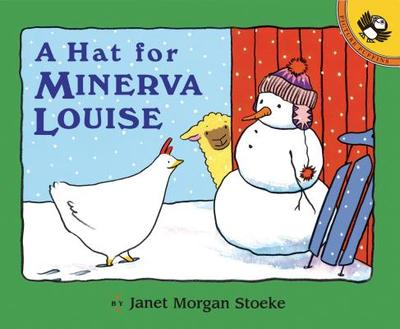 A Hat for Minerva Louise - Stoeke, Janet Morgan