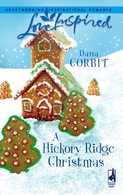 A Hickory Ridge Christmas - Corbit, Dana
