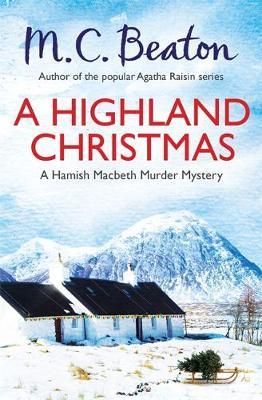 A Highland Christmas - Beaton, M. C.