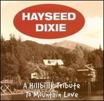 A Hillbilly Tribute to Mountain Love