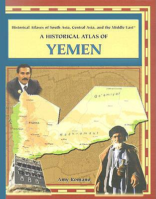 A Historical Atlas of Yemen - Romano, Amy