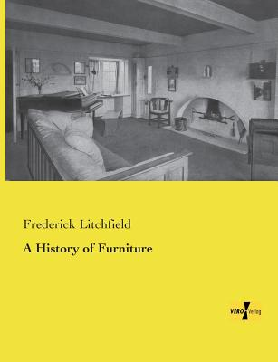 A History of Furniture - Litchfield, Frederick