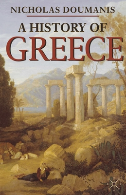 A History of Greece - Doumanis, Nicholas