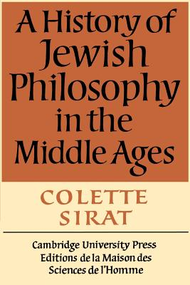 A History of Jewish Philosophy in the Middle Ages - Sirat, Colette