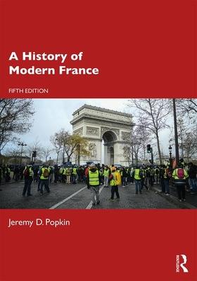 A History of Modern France - Popkin, Jeremy D