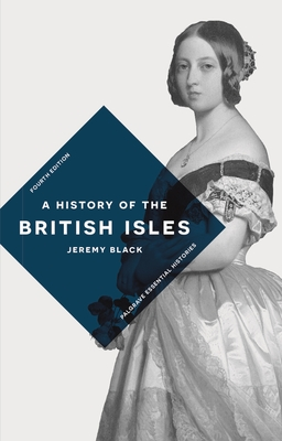 A History of the British Isles - Black, Jeremy