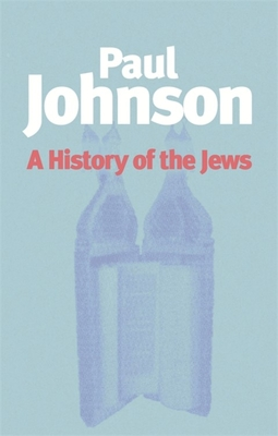 A History of the Jews - Johnson, Paul