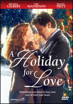 A Holiday for Love - Jerry London