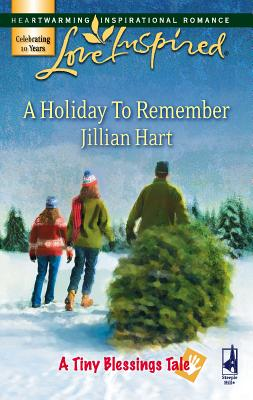 A Holiday to Remember - Hart, Jillian
