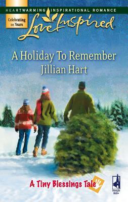 A Holiday to Remember - Hart, Jillian