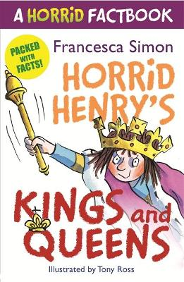 A Horrid Factbook: Kings and Queens - Simon, Francesca
