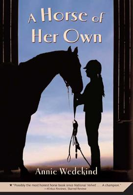 A Horse of Her Own - Wedekind, Annie