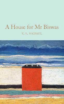 A House for Mr Biswas - Naipaul, V. S.