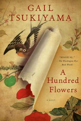 A Hundred Flowers - Tsukiyama, Gail