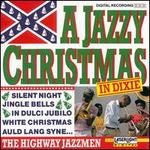 A Jazzy Christmas in Dixie - Highway Jazzmen