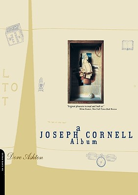 A Joseph Cornell Album - Ashton, Dore