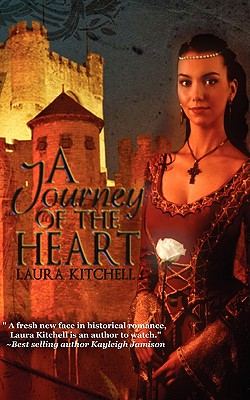 A Journey of the Heart - Kitchell, Laura