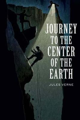 A Journey to the Center of the Earth - Verne, Jules