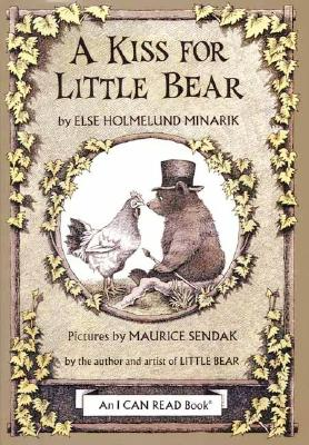 A Kiss for Little Bear - Minarik, Else Holmelund