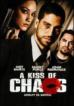A Kiss of Chaos - Ricardo Sean Thompson
