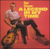 A Legend in My Time - Don Gibson
