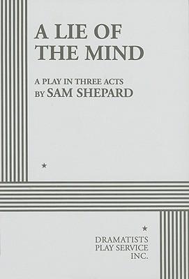 A Lie of the Mind - Shepard, Sam