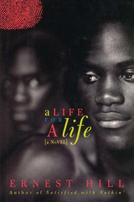 A Life for a Life - Hill, Ernest
