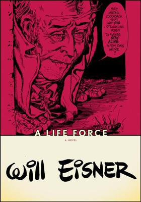 A Life Force - Eisner, Will