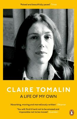 A Life of My Own - Tomalin, Claire