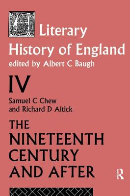 A Literary History of England Vol. 4 - Baugh, A (Editor)