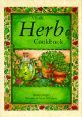 A Little Herb Cookbook - Bright, Marilyn
