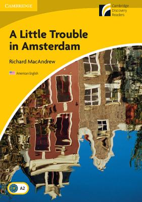 A Little Trouble in Amsterdam - MacAndrew, Richard