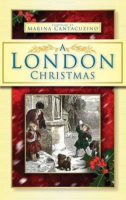 A London Christmas - Cantacuzino, Marina