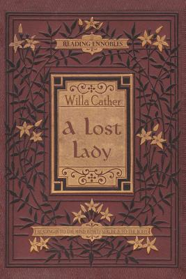 A Lost Lady - Cather, Willa