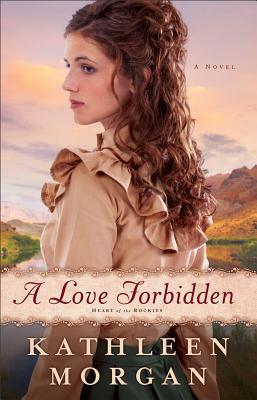 A Love Forbidden - Morgan, Kathleen