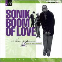 A Love Supreme - Sonik Boom of Love