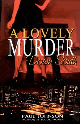 A Lovely Murder Down South - Johnson, Paul